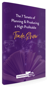 7 tenets of planning producing a highly profitable trade show ebook trade show wiz evelyn flynn
